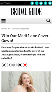 Bridal Guide – July/august Cover Gown – Win The Madi Lane dress (Carlyle) featured on the cover of Bridal Guide's July/August 2021 issue or any Madi Lane active dress with a value up to $2499.