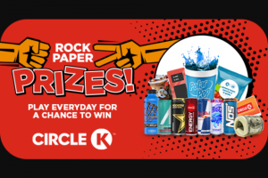 Circle K – Rock Paper Prizes Sweepstakes