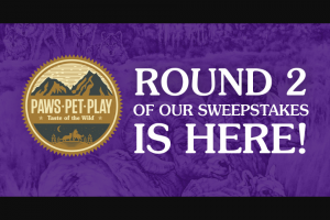 """Diamond Pet Foods – Taste Of The Wild Paws Pet Play – Win a """"bomb pop"""" dog toy or a treat bag"""