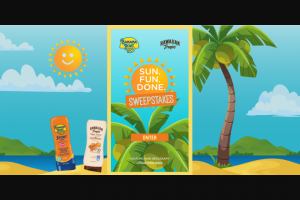 Edgewell Personal Care Brands – Sun Fun Done – Win at Administrator's sole discretion from among the remaining eligible entries received in accordance with the winner determination mechanism outlined above