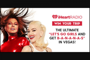Iheartmedia – Gwen Stefani  Shania Twain Flyaway – Win and approximate retail value and such difference will be forfeited