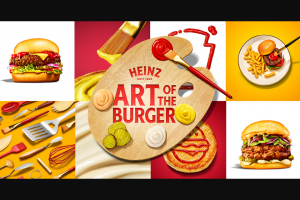 Kraft Heinz Foods – Art Of The Burger Contest – Win a Grand Prize package which includes one (1) $25000 check