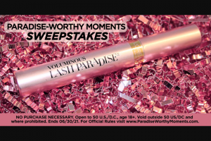 L'oréal – Paradise-Worthy Moments – Win $2500 awarded in the form of a check
