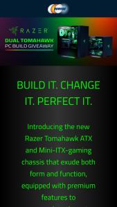 NEWEGG – Razer Dual Tomahawk PC Build Giveaway – Win One RAZER TOMAHAWK ATX CASE BUILD (ARV $2800.73) (1) SECOND PLACE PRIZE winner will receive One RAZER TOMAHAWK MINI-ITX CASE BUILD (ARV $2102.33) Total ARV of all prizes offered $4903.06.