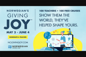 """Norwegian Cruise Line – Giving Joy 2021 Contest – Win cruise certificate valid for a seven (7) day cruise for two (2) people (each Finalist and one (1) guest (""""Guest"""")) with gratuities taxes and fees included"""