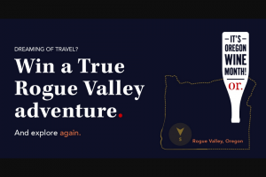 Oregon Wine – Rogue Valley – Win trip for two to Oregon's Rogue Valley