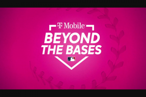 T-Mobile – Beyond The Bases Sweepstakes