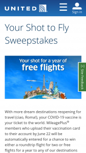 United Airlines – United Mileageplus Your Shot To Fly – Win airfare for winner and guest on United Airlines or United Express and $275000 awarded in the form of a check