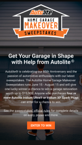 Autolite – Home Garage Makeover – Win a check for $10000 in lieu of the makeover
