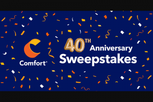 Choice Hotels – Comfort 40th Anniversary – Win 40000 Choice Privileges points