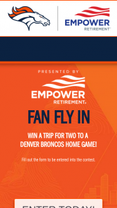 Denver Broncos And Empower – Fan Fly In Sweepstakes