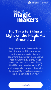 """Disney Consumer Products And Interactive Media – Disney Magic Makers Contest – Win a 5-day/4- night vacation (the """"Vacation"""") for the Winner and up to three (3) guests (collectively"""