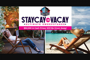 Gannett Media – Vacay Or Staycay Ultimate Giveaway – Win Place Prizes – $10000 and (1) Third Place Prize – $5000