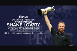 Golfballscom – Trip To Ireland To Play Golf With Shane Lowry – Win round of golf with Shane Lowry at Royal Portrush Golf Club  at Administrator's sole discretion from among the other eligible entries received
