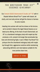 Gretsch – True Jet Essence Giveaway – Win of one (1) Gretsch® Electromatic® Double Jet™ BT with V-Stoptail in Aged Natural