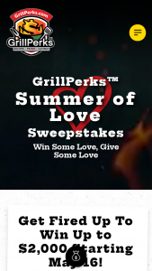 Grillperks – Summer Of Love – Win $2000 awarded in the form of a check