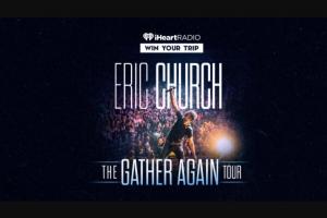 Iheart – Eric Church The Gather Again Tour Sweepstakes