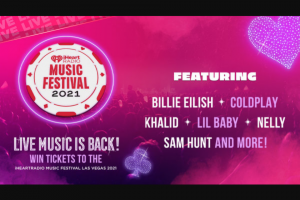 Iheartmedia – Trip To Iheartradio Music Festival – Win and approximate retail value and such difference will be forfeited