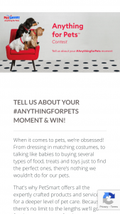 Petsmart – Anything For Pets Contest – Win ($7500 cumulative value).