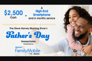 Premiere Networks Steve Harvey Show – Walmart Family Mobile's Father's Day Sweepstakes