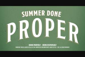 Proximo Spirits – Proper No Twelve Irish Whiskey Bonfire – Win Bonfire 23 $259.00 ea Total aggregate ARV of all available Instant Win Program awards combined $5957.00.