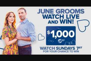 Uptv – June Grooms Watch & Win – Win $1000.00 Amazon gift card