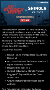 Warnermedia Direct – No Sudden Move X Shinola Detroit Flyaway – Win a $500 credit for dining at the Shinola Hotel