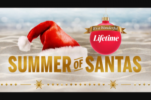 """A&e Television Networks – It's A Wonderful Lifetime Summer Of Santas – Win a trip for him/herself and one (1) guest (the """"Guest"""") to New York"""