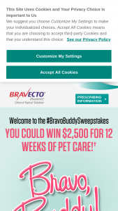 Bravecto – Bravo Buddy – Win a general-use prepaid e-gift card in the amount of $2500.