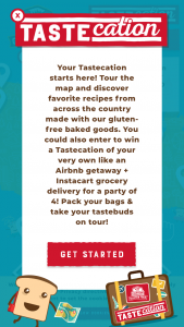 Canyon Bakehouse – Tastecation – Win value) a Fujifilm Instax® Mini Camera ($54.00 value) Canyon Bakehouse branded swag ($110 value) and a shipment of Canyon Bakehouse Product ($50 value
