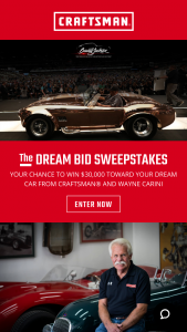 """Craftsman – Barrett Jackson The Dream Bid – Win comprised of the following  A trip for the winner and one adult guest to the September 2021 Barrett-Jackson® Auction in Houston TX (the """"Auction"""")."""