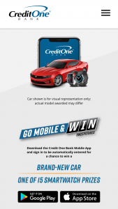 Credit One Bank – Go Mobile & Win – Win of One (1) Chevrolet vehicle valued up to $26000.00.