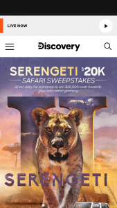 """Discovery Communications – Serengeti $20k Safari – Win the following (the """"Grand Prize"""") $20000 presented in the form of a check"""