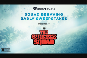 Iheart – Squad Behaving Badly – Win for your squad (grand prize winner and up to three eligible guests) to your destination of choice within the United States in 2021.