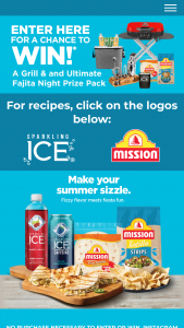 Talking Rain Beverage Sparkling Ice Mission Foods – Fajita Night – Win awarded at the end of the Sweepstakes Period