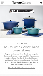 """Tanger Outlet Centers – Le Creuset – Win the following prize package components with a total Approximate Retail Value (""""ARV"""") of up to $975.00 (including cost of shipping to winner"""