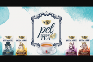 Tetley Tea – Pet Peronalitea – Win a Grand Prize package consisting of one (1) $100 gift card for crownandpawcom