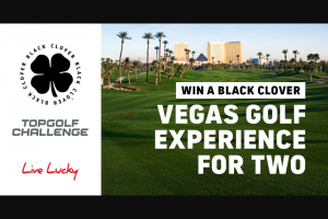 Topgolf – Challenge By Black Clover – Win the following Prize One trip for two people to Las Vegas