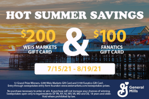 Weis Markets – General Mills And Weis Markets Hot Summer Savings Sweepstakes