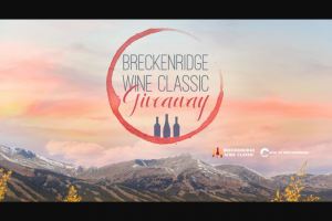 Breckenridge Grand Vacations – Wine Classic Giveaway Sweepstakes