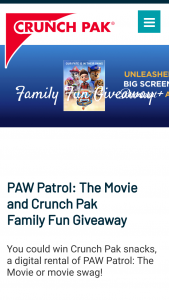 Crunch Pak – Paw Patrol Movie – Win a prize package to include One Promo Code to rent Paw Patrol The Movie