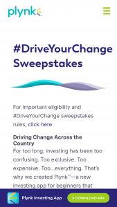 Digital Brokerage Services – Plynk #driveyourchange – Win will consist of a one-time cash payment of $250 in the form of a check