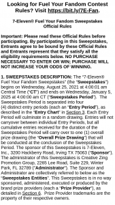 7-eleven – Fuel Your Fandom – Win a prize package that consists of (a) two professional football tickets to attend a 2021 regular season game (which includes non-playoff games in January 2022) of the Winner's choice