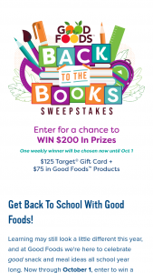 Good Foods – Back To The Books – Win (1) $125 Target gift card and $75 in Good Foods products