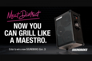 Iheart – Meat District's Labor Day Great Grill Giveaway – Win District Ultimate Grilling Packs and the SOUNDBOKS (Gen 3) Speaker