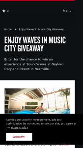 Nashville's Convention & Visitors Corp – Enjoy Waves In Music City Giveaway Sweepstakes