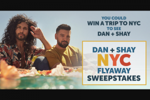 Premiere Networks – Dan  Shay Nyc Flyaway – Win a three (3) day/two (2) night trip for Winner and (1) guest (together