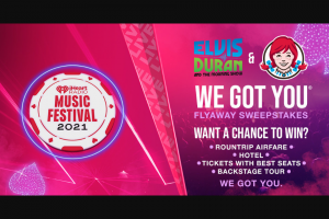 Premiere Networks – Elvis Duran And The Morning Show's Wendy's We Got You Flyaway – Win a three (3) day/two (2) night trip for Grand Prize Winner and one (1) guest (together