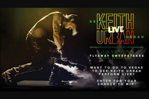 Premiere Networks – Keith Urban Las Vegas Flyaway – Win a three day/two night trip for Winner and guest to Las Vegas