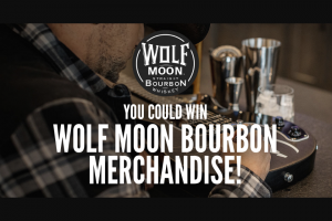Proximo Spirits – Wolf Moon Bourbon Monthly Giveaway – Win item(s).